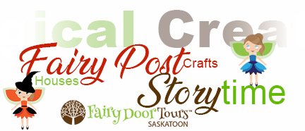 Daycare Packages, Fairy Door Tours Saskatoon